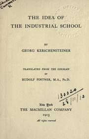 Cover of: The idea of the industrial school