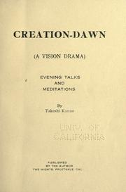 Cover of: Creation-dawn (a vision drama) evening talks and meditations