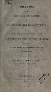 Cover of: Oration on the life and character of Gilbert Motier de Lafayette