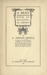 A duet with an occasional chorus by Sir Arthur Conan Doyle