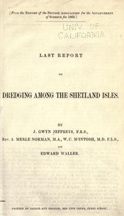Cover of: Last report on dredging among the Shetland Isles ..