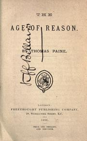 Cover of: The Age of Reason: Being an Investigation of True and Fabulous Theology