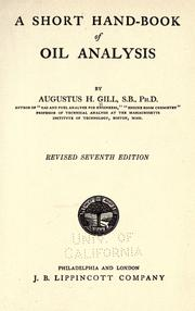 A short hand-book of oil analysis by Augustus H. Gill