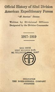 Cover of: Official history of 82nd Division American Expeditionary Forces by written by Divisional Officers designated by the Division Commander.