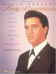 Cover of: Elvis Presley - Songs Of Inspiration (Piano-Vocal-Guitar)