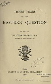 Cover of: Three years of the Eastern question