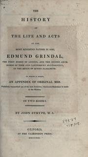 Cover of: The history of the life and acts of Edmund Grindal