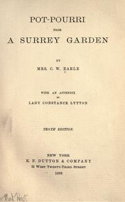 Cover of: Pot-pourri from a Surrey garden | Maria Theresa Earle