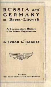Cover of: Russia and Germany at Brest-Litovsk