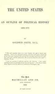 Cover of: The United States: an outline of political history, 1492-1871