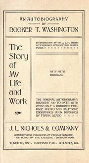 The story of my life and work by Booker T. Washington