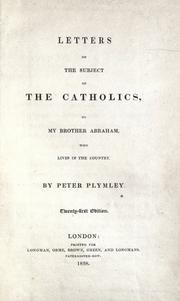 Cover of: Letters on the subject of the Catholics: to my brother Abraham, who lives in the country