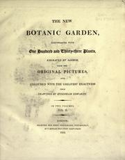 Cover of: The new botanic garden: illustrated with one hundred and thirty-three plants