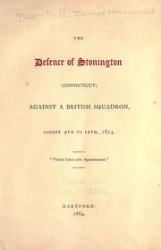 Cover of: The defence of Stonington (Connecticut)