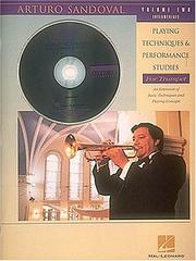 Cover of: Playing Techniques and Performance Studies for Trumpet, Vol. 2 | Arturo Sandoval