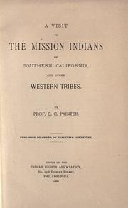 Cover of: A visit to the Mission Indians of Southern California