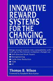 Innovative reward systems for the changing workplace by Wilson, Thomas B.