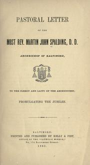 Cover of: Pastoral letter of the Most Rev. Martin John Spalding, Archbishop of Baltimore