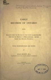 Cover of: Early records of Ontario, being extracts from the records of the Court of Quarter Sessions for the District of Mecklenburgh