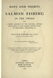 Days and nights of salmon fishing in the Tweed by William Scrope