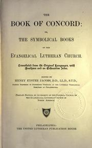 Cover of: The book of concord | Lutheran Church.