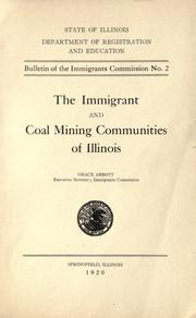Cover of: The immigrant and coal mining communities of Illinois