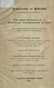 Cover of: The first outlines of a systematic anthropology of Asia | Vincenzo Giuffrida-Ruggeri