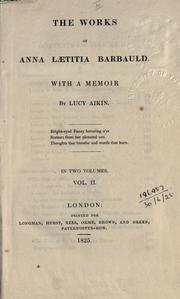 Cover of: The works of Anna Laetitia Barbauld