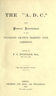 "Cover of: The ""A.D.C."", being personal reminiscences of the University Amateur Dramatic Club, Cambridge"