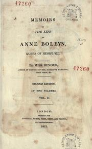 Cover of: Memoirs of the life of Anne Boleyn, queen of Henry VIII