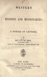 Western missions and missionaries by Pierre-Jean de Smet