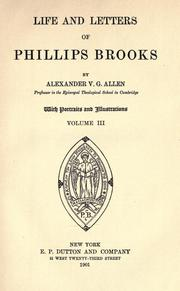 Life and letters of Phillips Brooks by Alexander Viets Griswold Allen