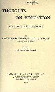Cover of: Thoughts on education: speeches and sermons by Mandell Creighton ...