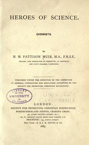 Cover of: Heroes of science. | M. M. Pattison (Matthew Moncrieff Pattison) Muir
