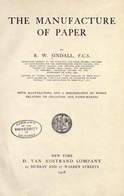 Cover of: The manufacture of paper