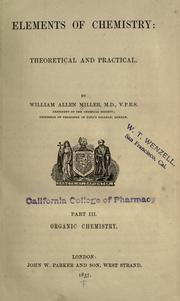 Elements of chemistry by William Allen Miller