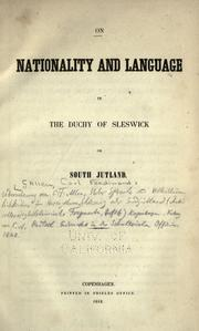 Cover of: On nationality and language in the Duchy of Sleswick or South Jutland