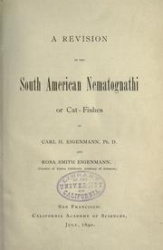 Cover of: A revision of the South American Nematognathi or cat-fishes