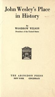 Cover of: John Wesley's place in history, by Woodrow Wilson..