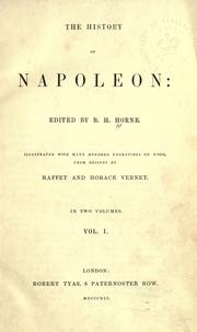 Cover of: The history of Napoleon | R. H. Horne