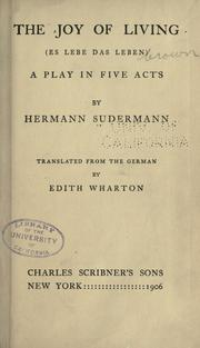 Cover of: The joy of living (Es lebe das leben): a play in five acts
