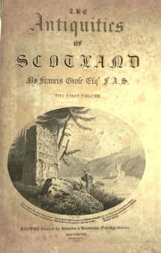 Cover of: The antiquities of Scotland