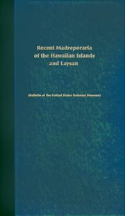 Cover of: Recent Madreporaria of the Hawaiian islands and Laysan