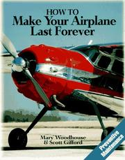 Cover of: How to make your airplane last forever