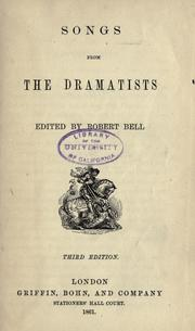Songs from the dramatists by Bell, Robert