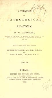 A treatise on pathological anatomy by G. Andral