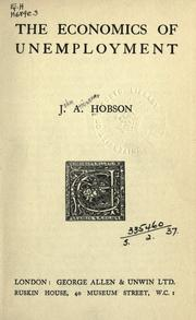 The economics of unemployment by Hobson, J. A.