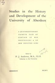 Cover of: Studies in the history and development of the University of Aberdeen