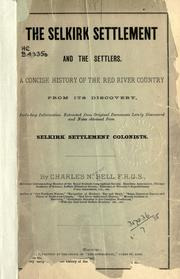 Cover of: The Selkirk settlement and the settlers