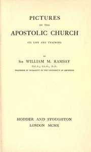 Cover of: Pictures of the apostolic church, its life and thought